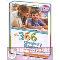 366 Cuentos Y Fabulas Para Educar En Valores 1 Vol Gil