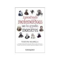 Libro Aprendiendo Matematicas Con Los Grandes Maestros *cj