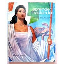 Libro Primaria. Manual Del Maestro 1o. Año Aprender Haciendo