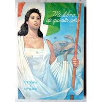 Libro De Primaria 5o. Año Historia Y Civismo