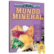Guía Visual Del Mundo Mineral
