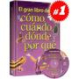 El Gran Libro Del Cómo, Cuándo, Dónde Y Por Qué 1 Vol + 1 Cd