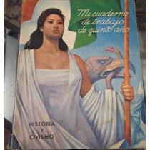Libro Cuaderno De Trabajo 5° Año Historia Y Civismo 1971