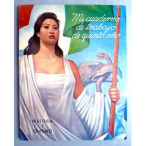 Libro Mi Cuaderno De 5o. Año Historia Y Civismo
