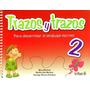 Trazos Y Trazos 2 - Alicia Martinez / Trillas