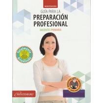 Guía Examen Permanencia Docente Primaria (3x1 Paquete)