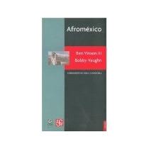 Libro Afromexico Herramientas Para La Historia *cj