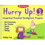 Hurry Up! Level 3 Preschool - Guadalupe Trejo / Trillas