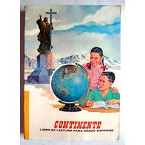 Libro De Lectura. Primaria Grado Superior. Santiago Hdez. R.