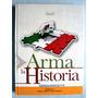 Libro De Primaria. Arma La Historia 4o. 5o. Y 6o. Grados