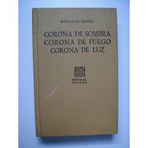 Corona De Sombra - Rodolfo Usigli - 2002 - Maa