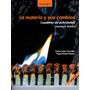 Materia Y Sus Cambios Cuad. Act. Ciencias 3 Quimica - Lopez