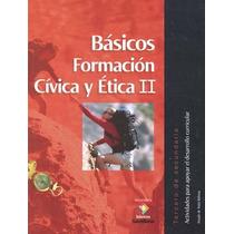 Basicos Formacion Civica Y Etica 2 Tercero De Secu - Amado D