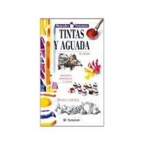 Libro Manuales Parramon Tintas Y Aguada