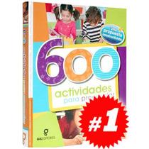 600 Actividades Para Preescolar 1 Vol, Nuevo Y Original