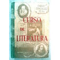 Curso De Literatura. Ed. 1959 Carlos González Peña