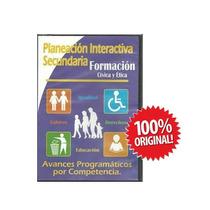 Planeacion Interactiva Formacon Civica Y Etica Secundaria