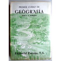 Geografía Física Y Humana 1er. Curso. María Elodia Terrés
