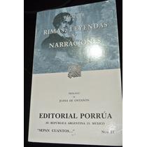 Bécquer Rimas, Leyendas Y Narraciones Porrua