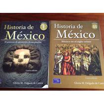Historia México Prepa Secundaria Tomo 1 2 Delgado Prentice