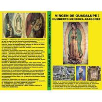 Virgen De Guadalupe Ii María Historias De Santos Vírgenes