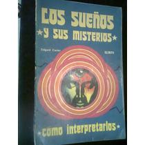 Libro Los Sueños Y Sus Misterios Y Como Interpretarlos