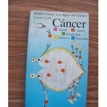 Los Signos Del Zodiaco-cáncer-aut-michele Curzio-ed-signos