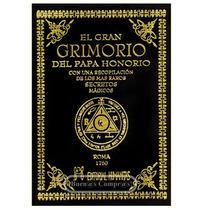 El Gran Grimorio Del Papa Honorio - Conjuros Y Oraciones
