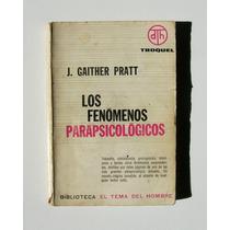 J. Gaither Pratt Los Fenomenos Parapsicologicos Libro 1968