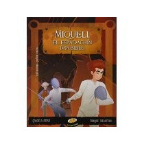 Libro Miqueli El Espadachin Imposible