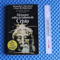 Dictamen Sobre La Sabana De Cristo, K. Stevenson [ Cuubooks