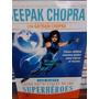 Deepak Chopra Las 7 Leyes Espirituales De Los Superhéroes