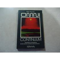 Omni Continuum: Dramáticos Fenómenos Autor: Dick Teresi