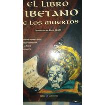 El Libro Tibetano De Los Muertos, Elena Ebrath