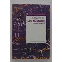La Magia De Los Números / Carmen Del Bosque