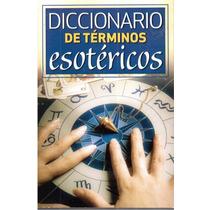 Diccionario De Términos Esotéricos