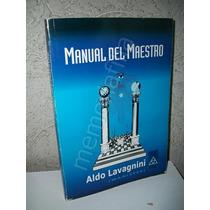 Manual Del Maestro 2002 Aldo Lavagnini Masoneria Zxc