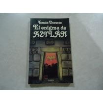 El Enigma De Aztlán Autor: Tomás Doreste