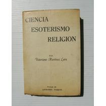 Victoriano Martinez Ciencia Esoterismo Religion Libro 1969