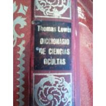 Diccionario De Las Ciencias Ocultas, Thomas Lower