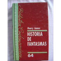 Historia De Fantasmas - Henry James