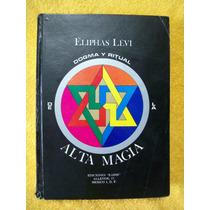Dogma Y Ritual De Alta Magia, Libros De Magia Y Esoterismo