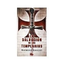 Libro La Salvacion De Los Templarios *cj