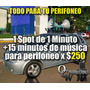 Spot Para Perifoneo De 1 Minuto Y 15 Minutos De Música.