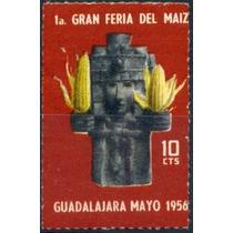 0073 Etiquetra Feria Del Maíz 10c Guadalajara Nuevo 1956
