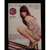 Victorias Secret Catalogo 2009 Zapatos Accesorios Verano