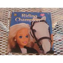 Barbie Libro De Cuento Riding Champion
