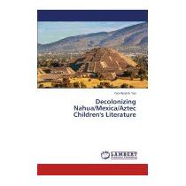 Decolonizing Nahua/mexica/aztec Childrens, Yao Yaocihuatzin