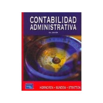 Libro Contabilidad Administrativa. 13e *cj