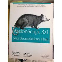 Actionscript 3.0. Desarrolladores.libro Fisico.envio Gratis!